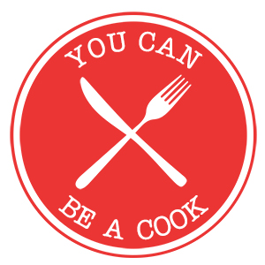 You Can Be A Cook